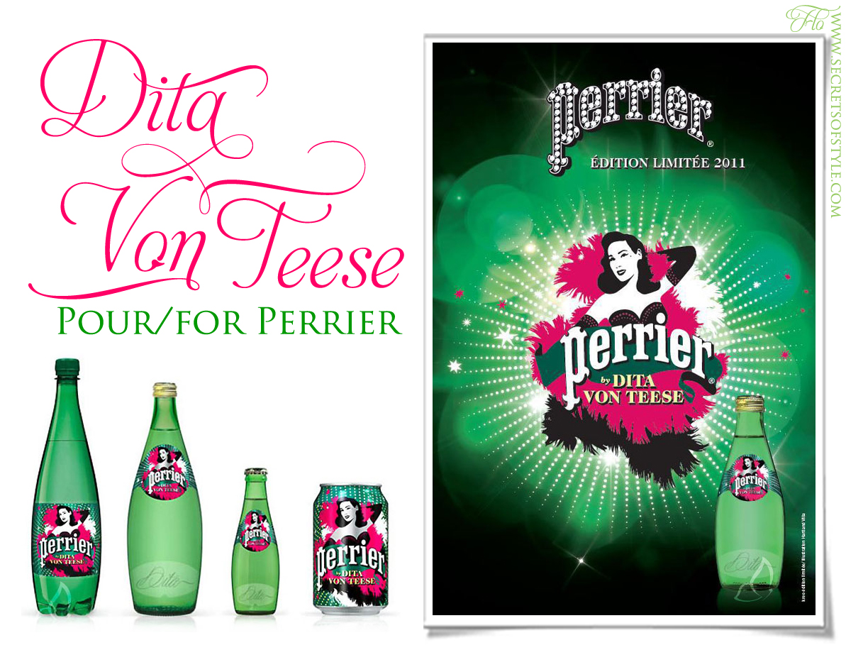 Dita Von Teese pour/for Perrier